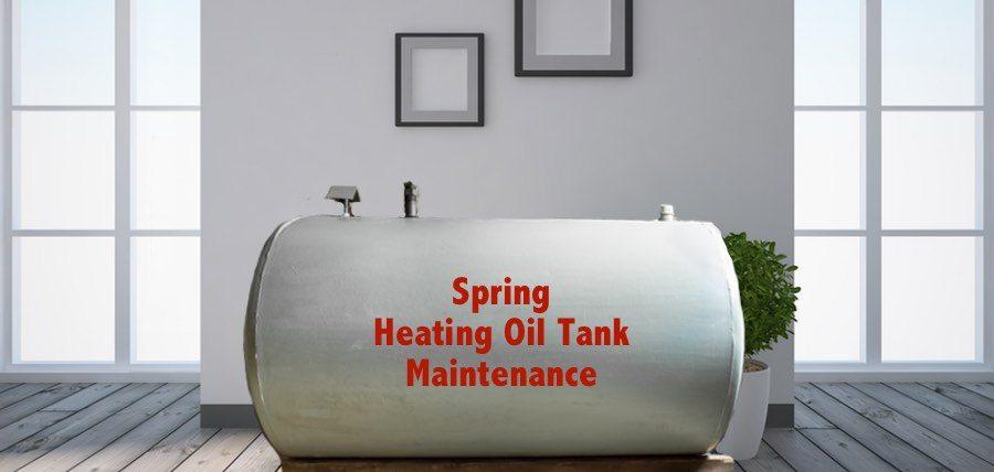 Tips for Spring Heating Oil Tank Maintenance