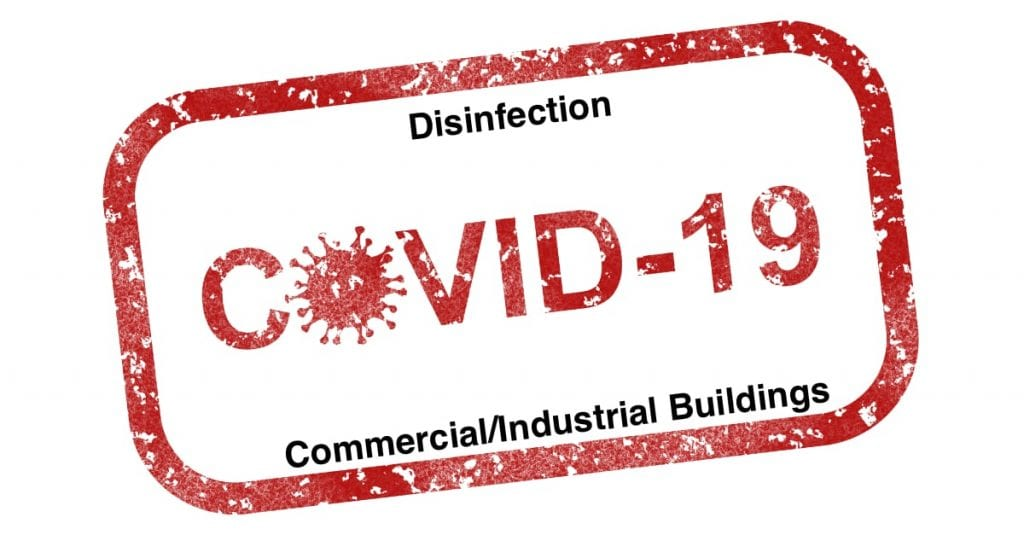 COVID-19 Disinfecting For Commercial and Industrial Buildings