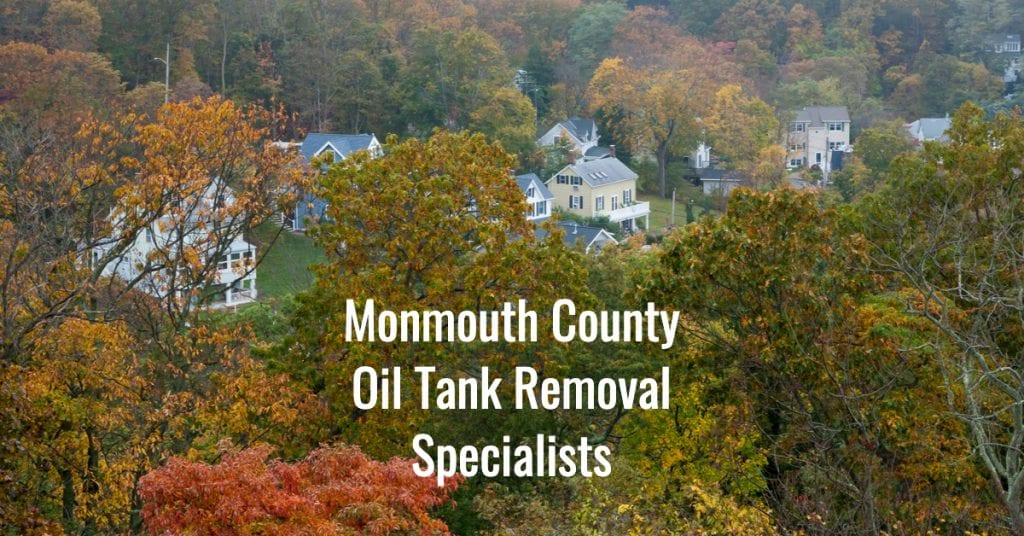 Monmouth County NJ Oil Tank Removal Specialists